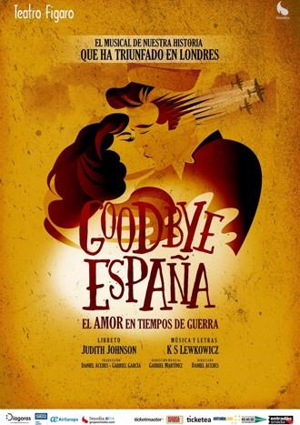 Goodbye España, el musical