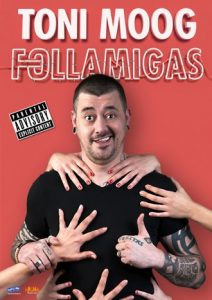 Follamigas – Toni Moog