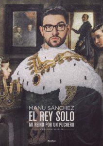 Manu Sánchez - El Rey Solo