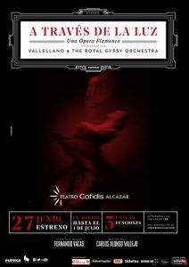 A través de la luz - Ópera Flamenca