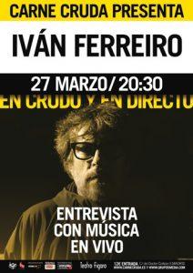 En Crudo y en Directo con Iván Ferreiro