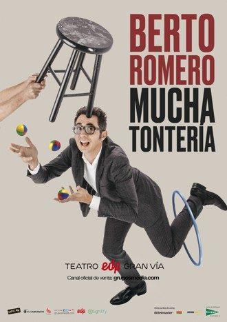 Berto Romero - Mucha Tontería