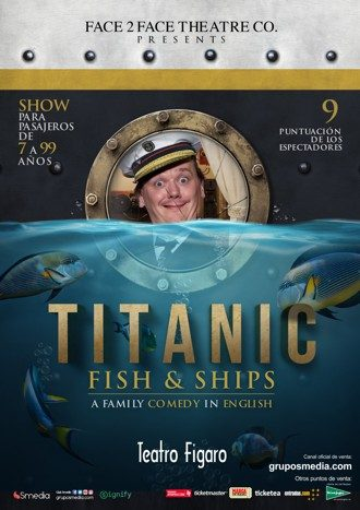 Titanic - Fish & Ships. Teatro en inglés