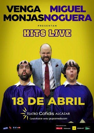 Venga Monjas y Miguel Noguera - Hits Live